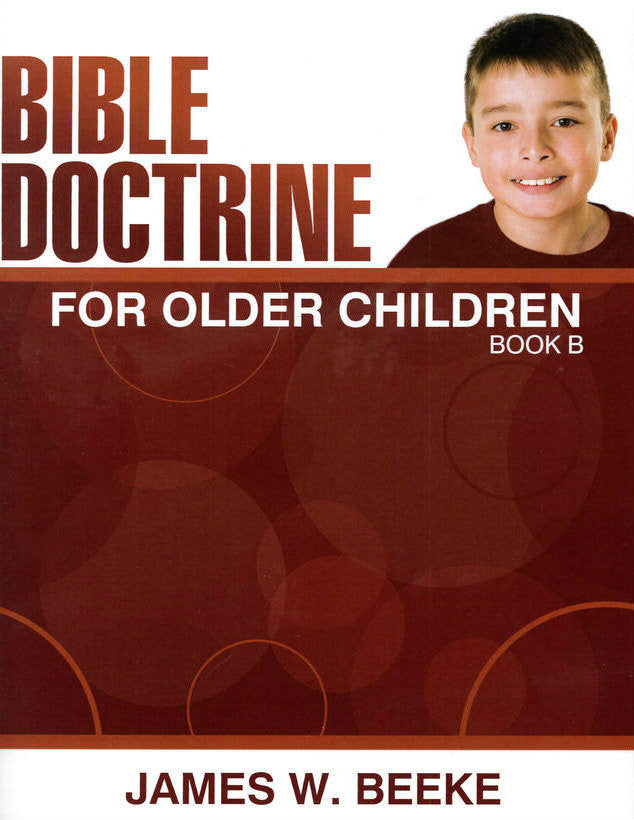Bible Doctrine for Older Children (Book B)