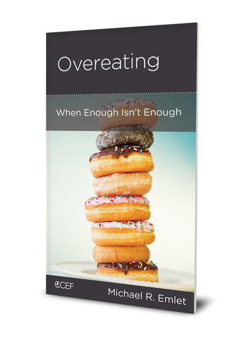 Overeating: When Enough Isn't Enough