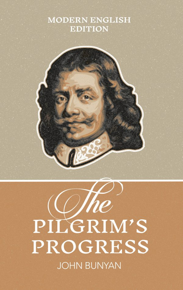 The Pilgrim's Progress by John Bunyan Modern ENglish edition