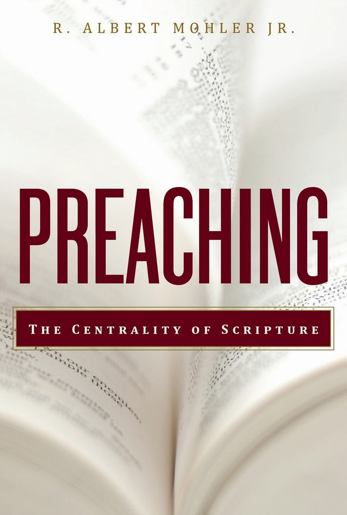 Preaching: The Centrality of Scripture