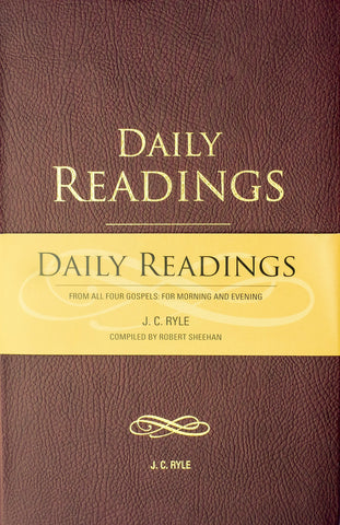 Daily Readings from All Four Gospels: For Morning and Evening