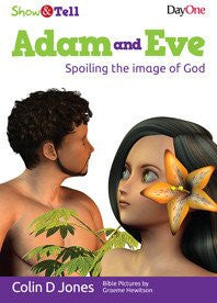 Adam and Eve: Spoiling the image of God (Show & Tell)