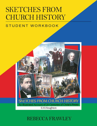 Sketches from Church History: Student Workbook