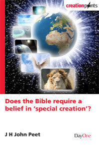 Does the Bible Require a Belief in 'Special Creation? (Creation Points)