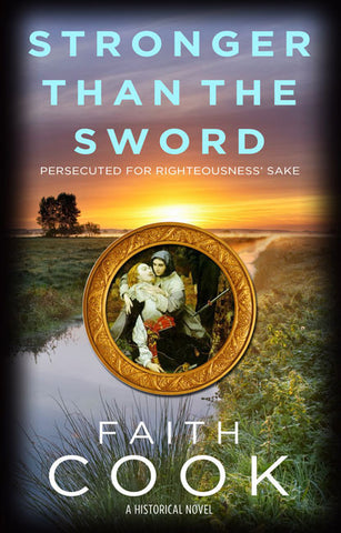 Stronger Than the Sword: Persecuted for Righteousness' Sake