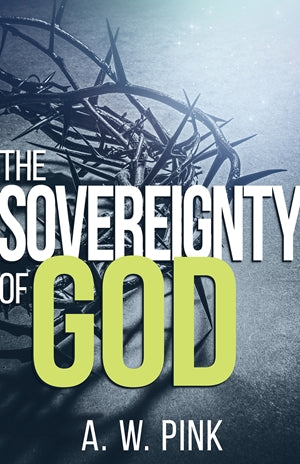 The Sovereignty of God (Unabridged)