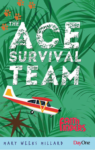 ACE Survival Team (The) Mary Weeks Millard | Faithfinders
