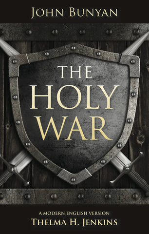 The Holy War:  A Modern English Version