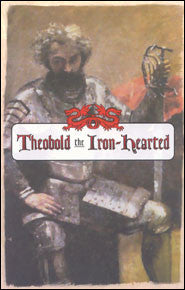 Theobold the Iron-Hearted