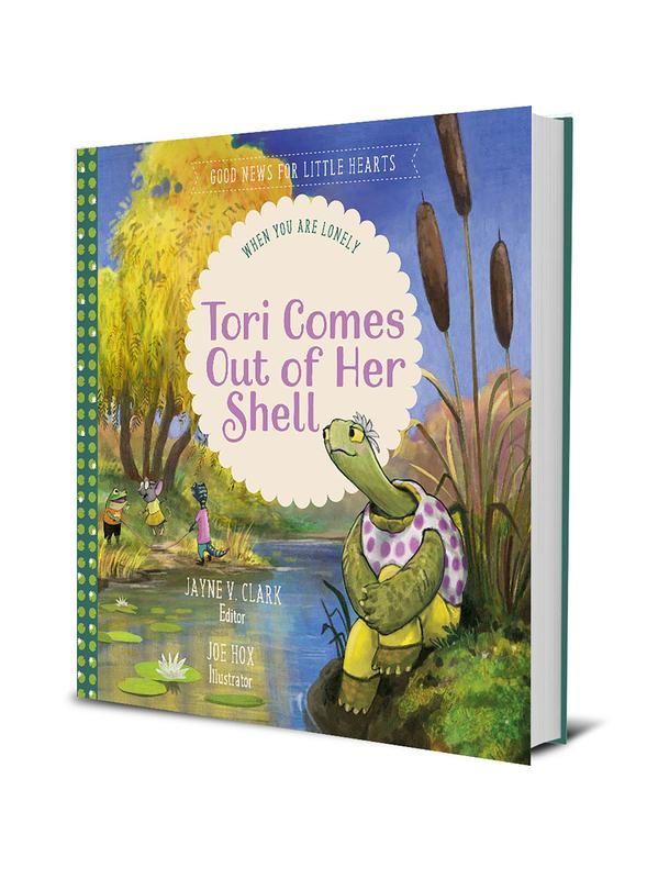 Tori Comes Out of Her Shell: When You Are Lonely (Good News for Little Hearts)