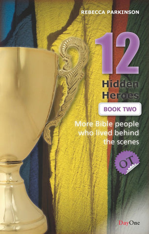 Twelve Hidden Heroes: Old Testament (Book 2)