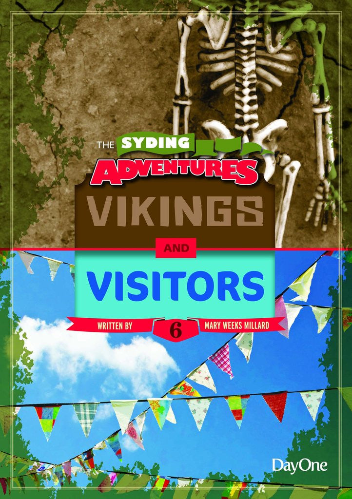 The Syding Adventures: Vikings & Visitors (Book 6)