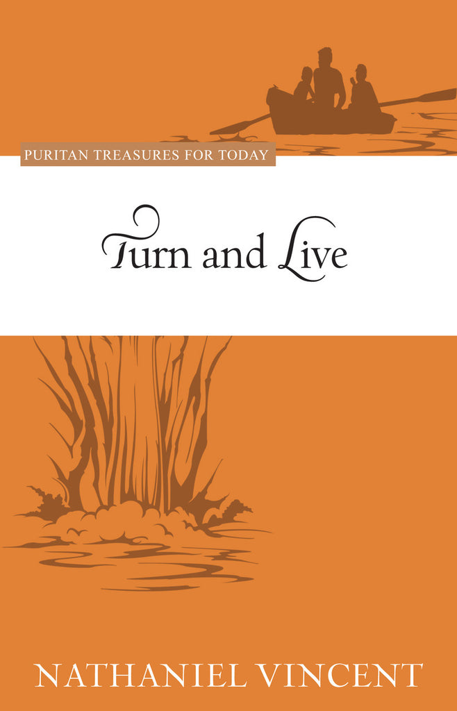 Turn and Live (Puritan Treasures for Today)