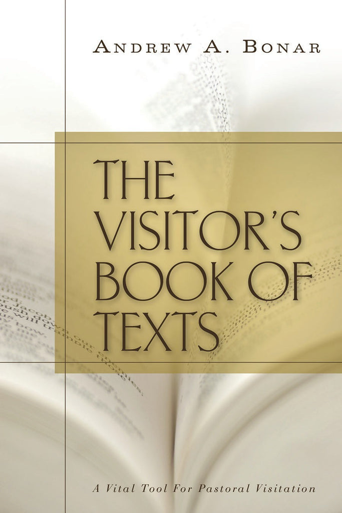 The Visitor's Book of Texts: A Vital Tool for Pastoral Visitation