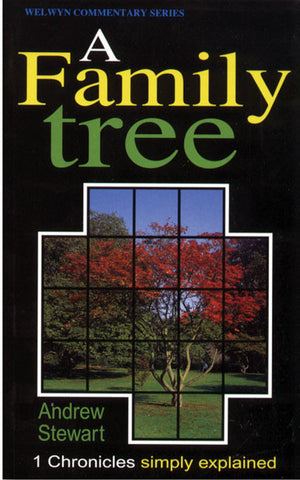 1 Chronicles - A Family Tree (Welwyn Commentary Series)