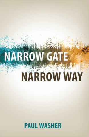 Narrow Gate, Narrow Way (Washer)