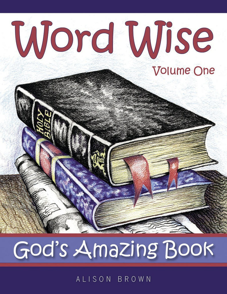 Word Wise, Volume 1: God's Amazing Book
