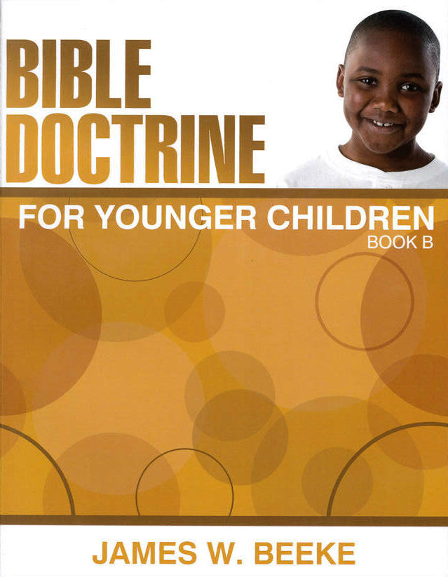 Bible Doctrine for Younger Children: Book B