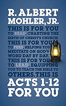Acts 1-12 For You: Charting the birth of the church (God's Word For You)