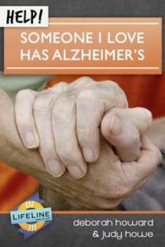 Help! Someone I Love Has Alzheimer's (Lifeline)