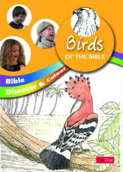 Birds of the Bible (Bible Discover & Colour)