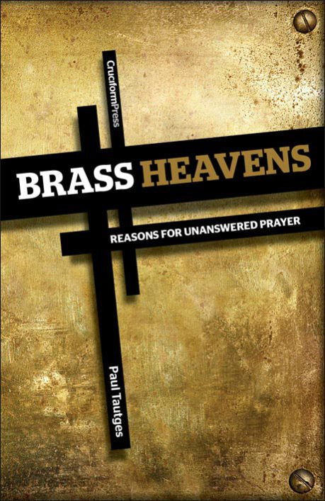Brass Heavens by Paul Tautges