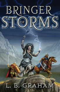 Bringer of Storms:  The Binding of the Blade, Book 2