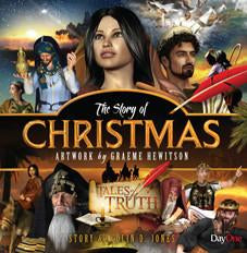 The Story of Christmas Colin D Jones; Illustrator Graeme Hewitson | Tales of Truth
