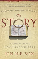 The Story: The Bible's Grand Narrative of Redemption, One Year Daily Devotional for Students Jon Nielson