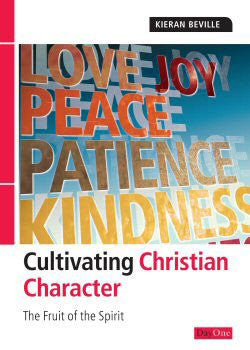 Cultivating Christian Character: The Fruit of the Spirit