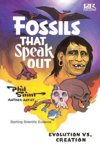 Fossils That Speak Out:  Evolution vs. Creation