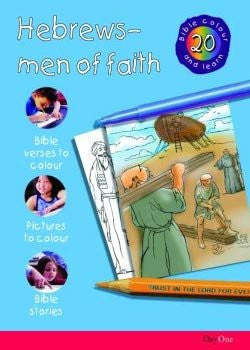 Bible Colour and learn #20: Hebrews men of faith