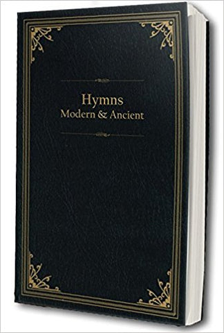 Hymns Modern and Ancient (Hardcover)