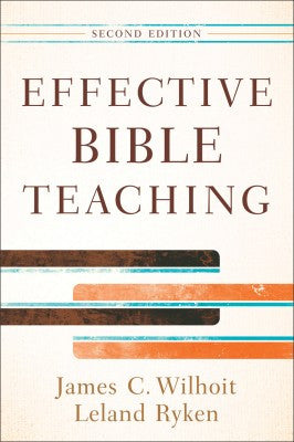 Effective Bible Teaching 2nd Edition