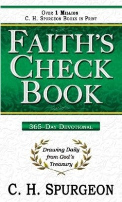 Faith's Checkbook 366 Day Devotional Drawing Daily From Gods Treasury