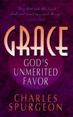 Grace: God's Unmerited Favor