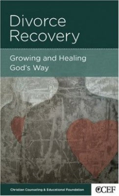 Divorce Recovery: Growing And Healing Gods Way