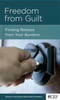 Freedom From Guilt: Finding Release From Your Burdens