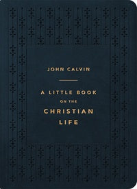 A Little Book on the Christian Life (Gift Edition - Navy)