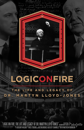Logic on Fire: The Life and Legacy of Dr. Martyn Lloyd-Jones (DVD Documentary)