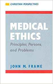 Medical Ethics: Principles, Persons, and Problems