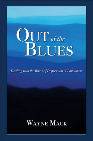 Out of the Blues  (Biblical Counseling Resources)