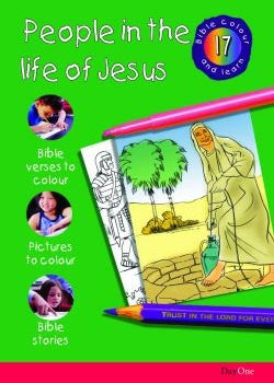 Bible Colour and Learn #17: People in the life of Jesus