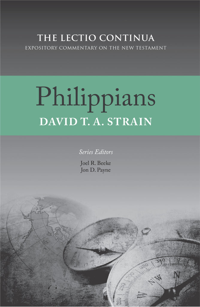 Philippians  (The Lectio Continua Commentary Series)
