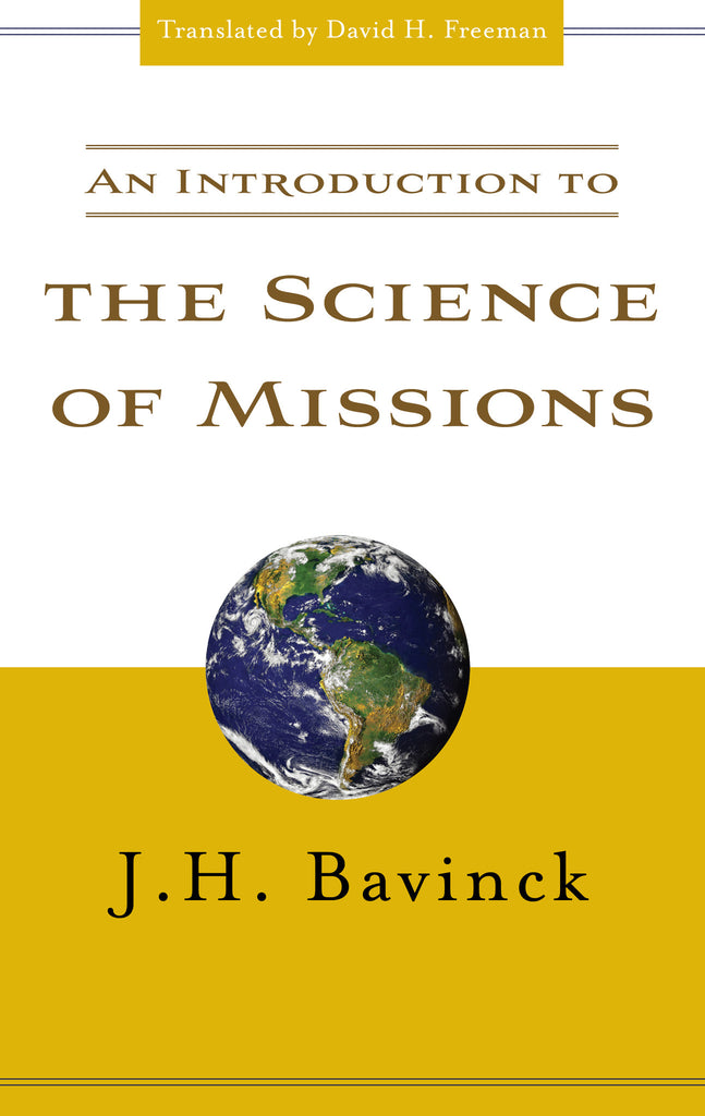 An Introduction to the Science of Missions