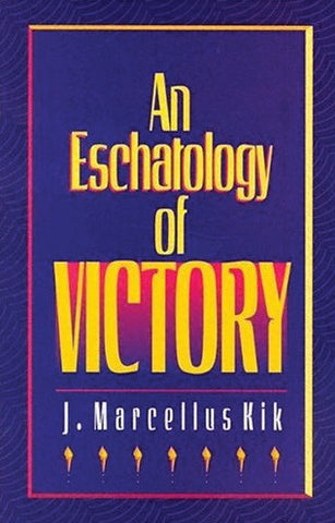 An Eschatology of Victory