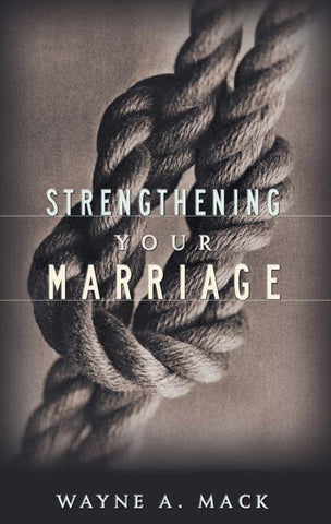 Strengthening Your Marriage