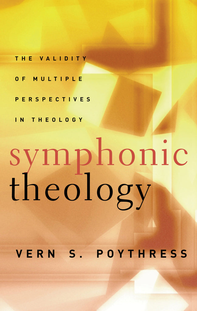 Symphonic Theology: The Validity of Multiple Perspectives in Theology