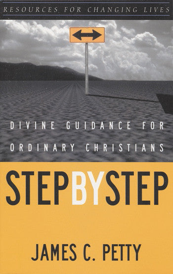Step by Step: Divine Guidance for Ordinary Christians