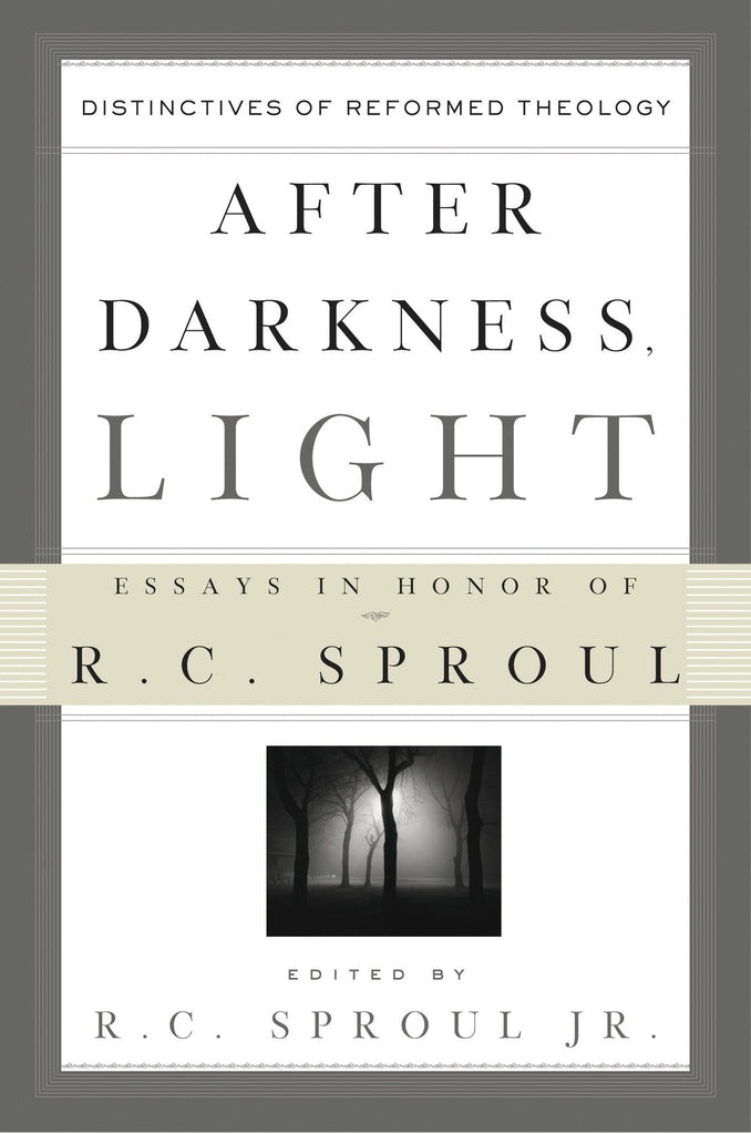 After Darkness, Light: Distinctives of Reformed Theology